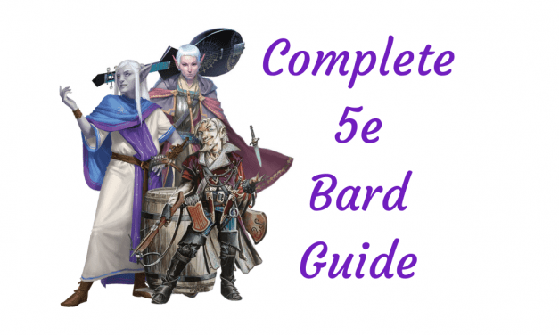 The Complete Guide to the Bard Class in D&D 5e